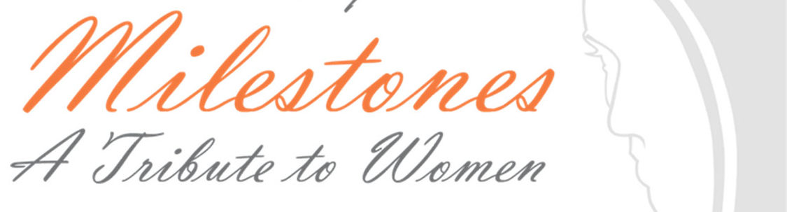 Milestones: A Tribute to Women @ Seagate Convention Centre  | Toledo | Ohio | United States